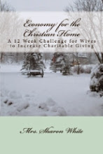 """Economy for the Christian Home"" by Mrs. White"