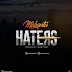 AUDIO | Mabantu - Haters | Mp3 Download
