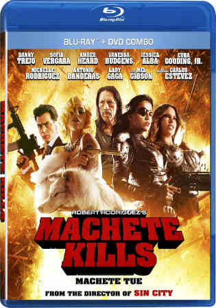 Machete Kills 2013 BluRay 800MB English Movie 720p Watch Online Full Movie Download bolly4u