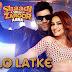 Pallo Latke Lyrics - Shaadi Mein Zaroor Aana | Fazilpuria | Jyotika Tangri | Yasser Desai