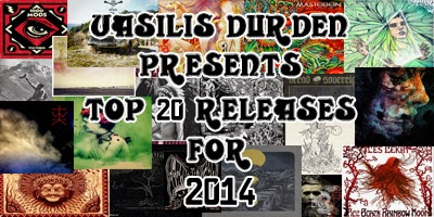 Top 20 Releases For 2014 by Vasilis Durden