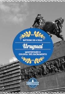 Uruguai - Roteiro de 4 dias por Montevidéu e Colonia del Sacramento