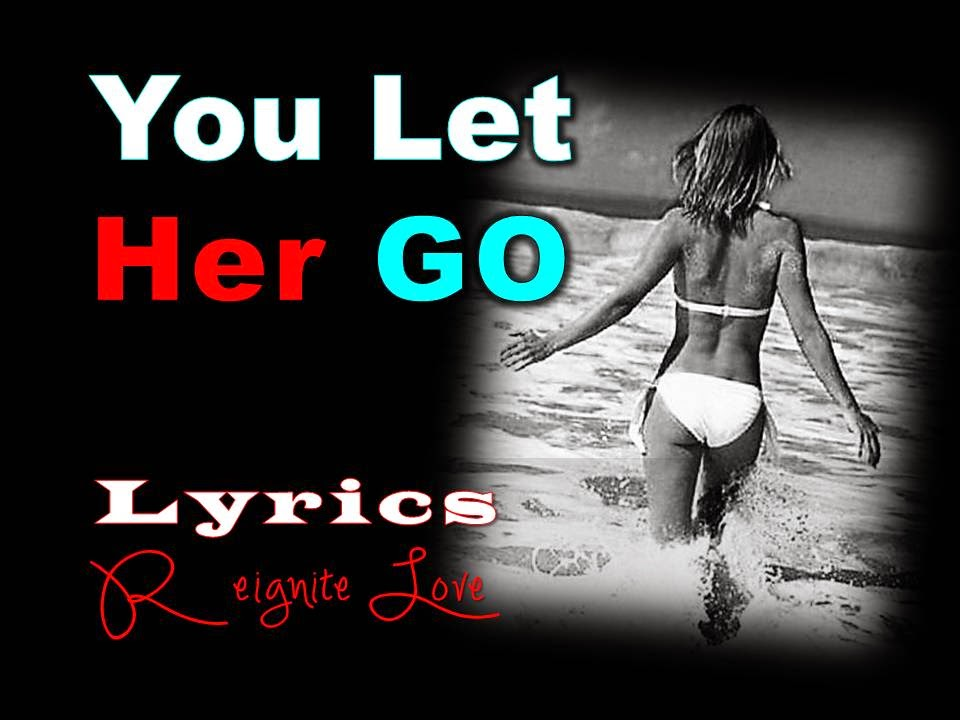 http://getyour-ex-back-fast.blogspot.com/2015/02/you-let-her-go-passenger-video-and.html