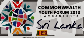 Commonwealth Youth Forum (CYF) 2013 Sri Lanka Hambantota