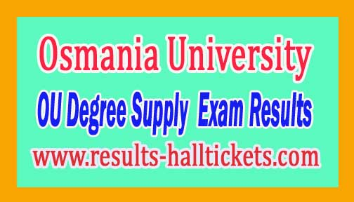 Osmania University OU Degree Supply 1st 2nd 3rd Year Exam Results 2016