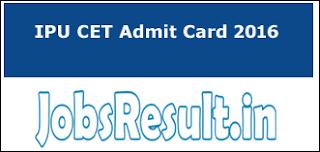 IPU CET Admit Card 2016