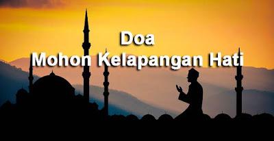 Doa Mohon Kelapangan Hati