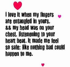 Famous Quotes About Life Changes: i love it when my fingers are entangled in yours,