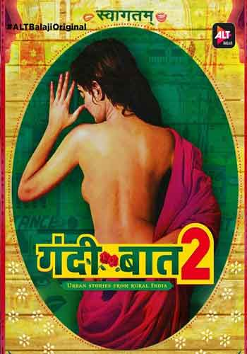 18+ Gandii Baat 2018 HDRip Web Series (All Episodes)