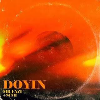 Audio Mr Eazi ft Simi - Doyin Mp3 Download