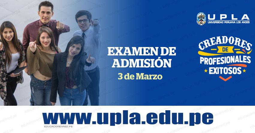 Resultados UPLA 2019-1 (3 Marzo) Lista de Ingresantes Examen Admisión ORDINARIO - Huancayo - Lima - Chanchamayo - Universidad Peruana Los Andes - www.upla.edu.pe