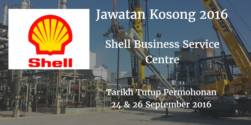 Jawatan Kosong Shell Business Service Centre 24 & 26 September 2016