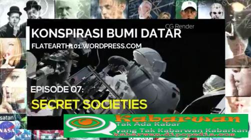 Di serial ke-7 mengenai Propaganda Bumi Datar, Kabarwan menghadirkan presentasi yang berjudul Secret Societies