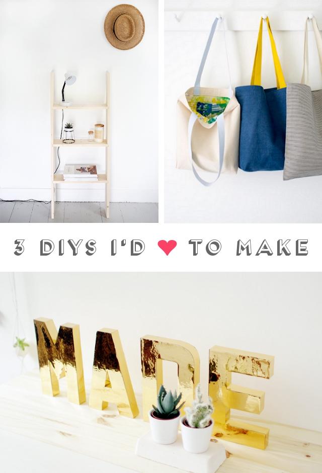 3 Diys I'd Love To Make