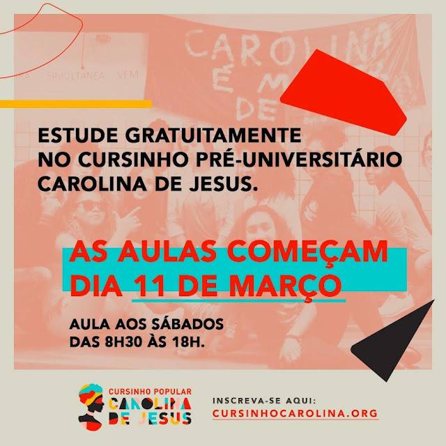 Cursinho Popular Carolina de Jesus (localizado na Zona Sul de SP), disponibiliza cursinho pré-universitário gratuito