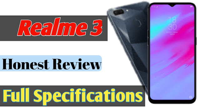 Realme 3 mobile | Realme 3 mobile specification and price | Realme 3 mobile price