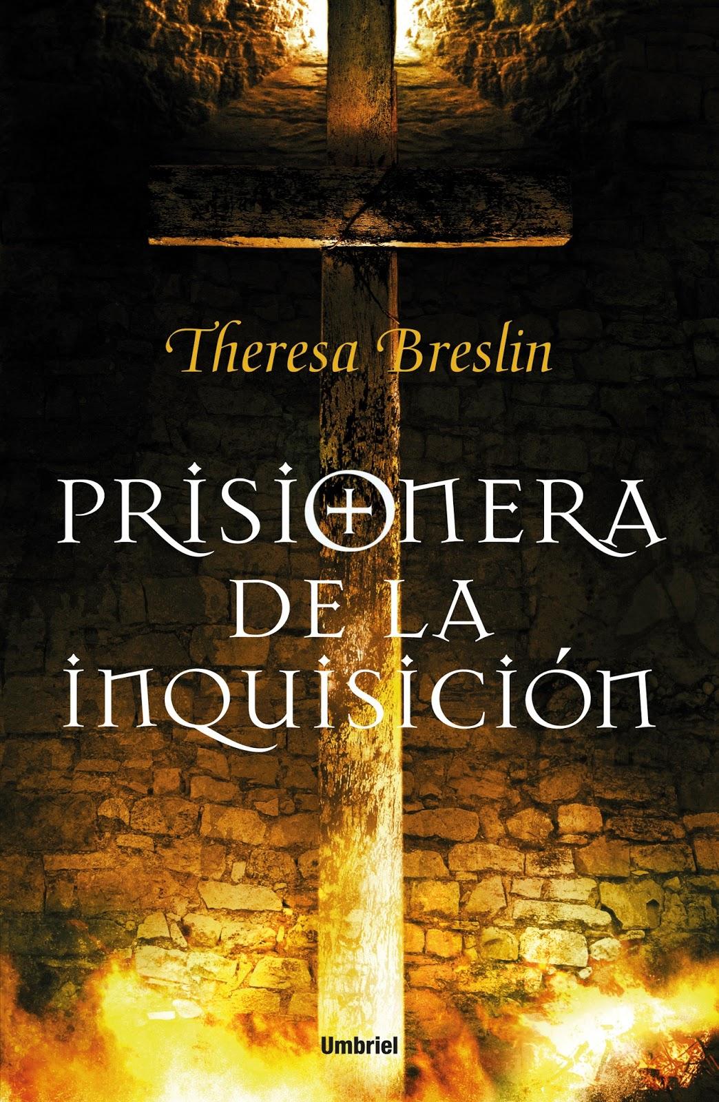 Prisionera de la inquisición - Theresa Breslin (2011)