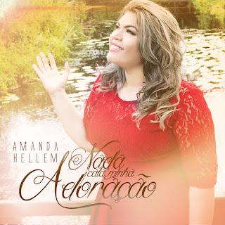 Baixar CD Nada Cala Minha Adoracao Amanda Hellem Gratis