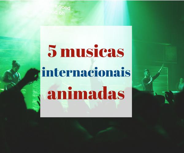5musicasinternacionaisanimadas