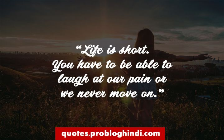 Life Quotes 99 Famous Sayings About Life Strength And Friends