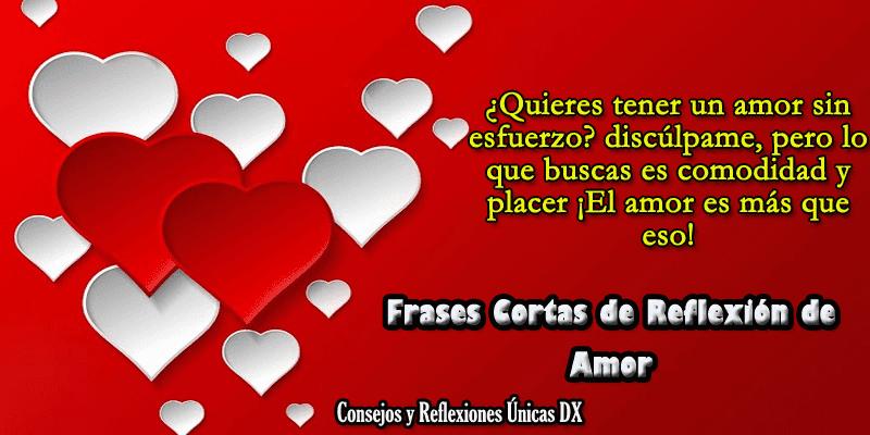 Frases Cortas De Reflexion De Amor Frases Bonitas De Amor
