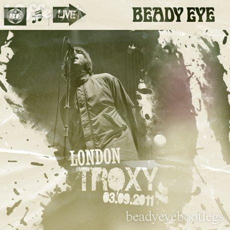 Bootslive Beady Eye 2011 03 09 London England Flac