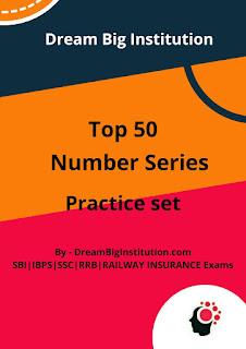 Top 50 Number Series Problems Practice SET- Dream Big Instittion