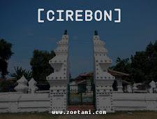 Panduan Lengkap Berwisata ke Cirebon