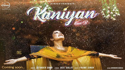 Kaniyan Lyrics - Kaur B | Veet Baljit | Jatinder Shah | Punjabi Songs