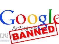 Cara Mencegah Agar Akun Adsense Tidak di-Banned 100% Berhasil