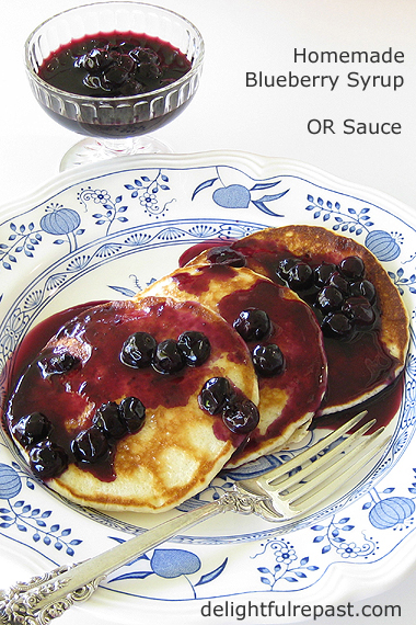 Homemade Blueberry Syrup or Sauce / www.delightfulrepast.com