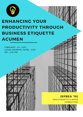 BRAND NEW TRAINING: Enhancing your Productivity through Business Etiquette Acumen '18