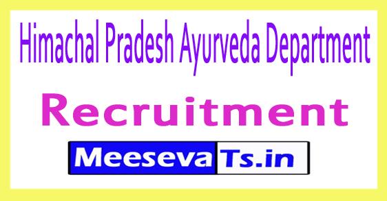 Himachal Pradesh Ayurveda Department Recruitment