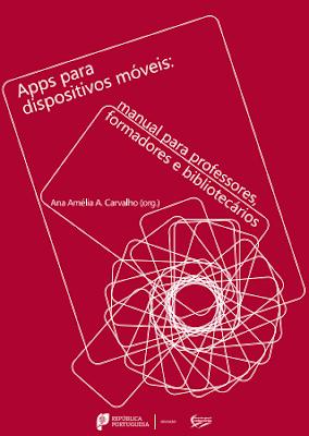 http://erte.dge.mec.pt/sites/default/files/Recursos/Estudos/apps_dispositivos_moveis2016.pdf