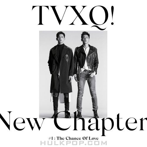 TVXQ – New Chapter #1 : The Chance of Love – The 8th Album (ITUNES PLUS AAC M4A)