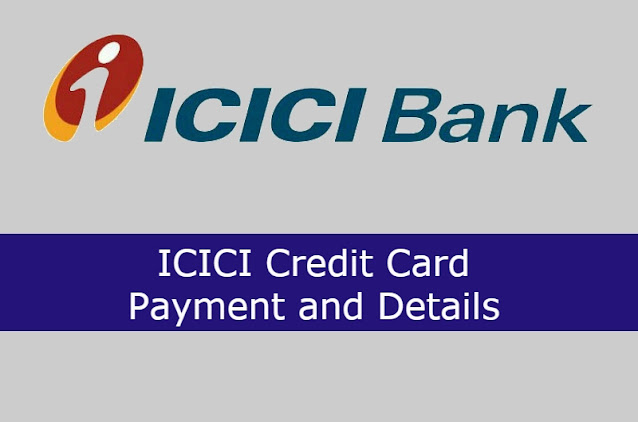 ICICI Credit Card Payment by Cheque, Online Details