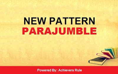 New Pattern English Parajumble: IBPS PO Exams