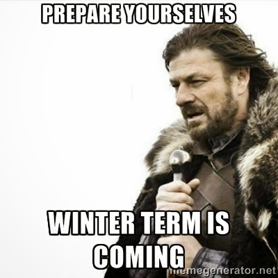 Prepare for Winter Term Meme
