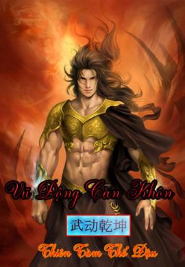 Truyện Audio Tiên Hiệp Trung Quốc: Vũ Động Càn Khôn- Thiên Tàm Thổ Đậu (Trọn bộ)