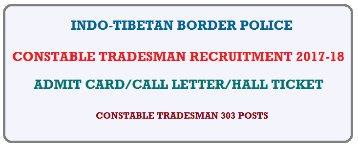 आईटीबीपी प्रवेश पत्र | Download (ITBP-Constable Tradesman Admit Card) @itbppolice.nic.in