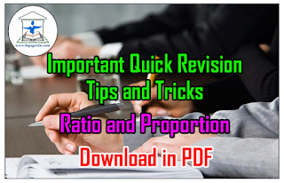 Important Quick Revision Tips and Tricks on Ratio and Proportion– Download in PDF