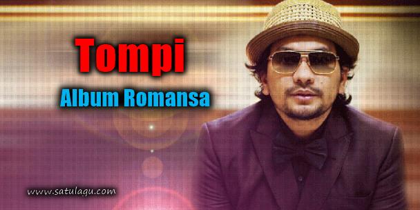 Kumpulan Lagu Tompi Mp3 Terlengkap Album Romansa Full Rar, Download Lagu Tompi Mp3 Album Romansa,Kumpulan Lagu Pop Mp3 Terbaik dari Tompi,Lagu Tompi Full Album Mp3 Terlengkap