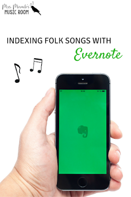 Indexing folk songs with Evernote: Keeping track of your folk song collection through Evernote!