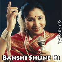 Banshi Shune Ki Ghore Thaka Jay - Asha Bhosle