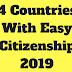 4 Countries With Easy Citizenship 2019