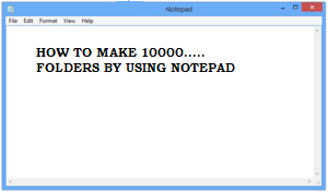 How To Create 10000 Folders on PC Using Notepad