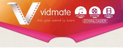 Download VidMate 2018 Latest Version