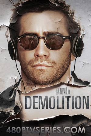Watch Online Free Demolition (2015) Full Hindi Dual Audio Movie Download 480p 720p Bluray
