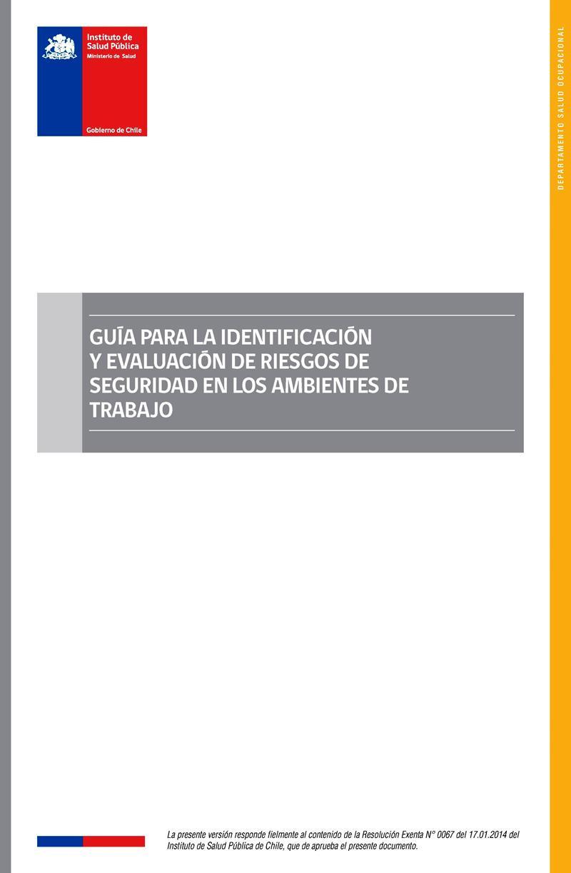 Guía para la identificación y evaluación de riesgos de seguridad en los ambientes de trabajo
