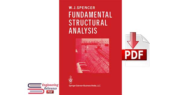 Fundamental Structural Analysis by W. J. Spencer pdf free Download